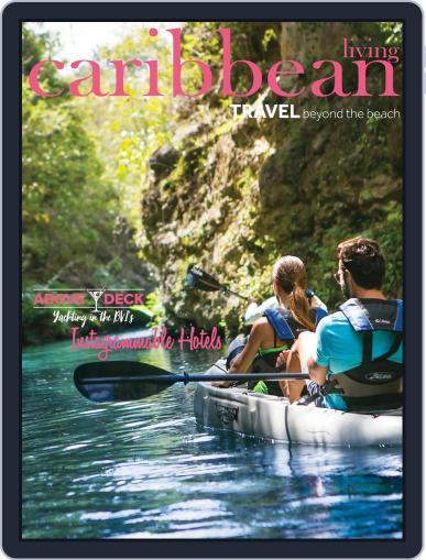 Caribbean Living April 1st, 2021 Digital Back Issue Cover