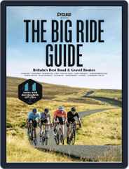 The Big Ride Guide 2021 Magazine (Digital) Subscription April 12th, 2021 Issue