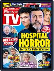 What's on TV (Digital) Subscription April 24th, 2021 Issue