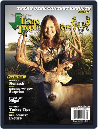 The Journal of the Texas Trophy Hunters May 1st, 2021 Digital Back Issue Cover