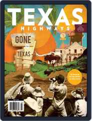Texas Highways (Digital) Subscription May 1st, 2021 Issue