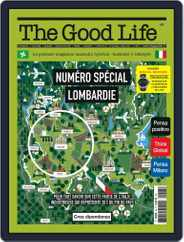 The Good Life (Digital) Subscription May 1st, 2021 Issue