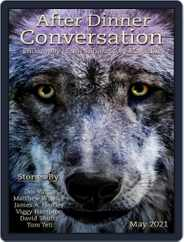 After Dinner Conversation: Philosophy | Ethics Short Story (Digital) Subscription May 1st, 2021 Issue