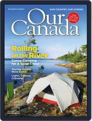 Our Canada (Digital) Subscription June 1st, 2021 Issue