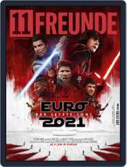 11 Freunde (Digital) Subscription June 1st, 2021 Issue