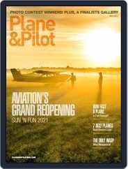 Plane & Pilot (Digital) Subscription July 1st, 2021 Issue