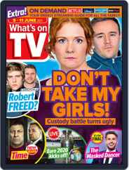 What's on TV (Digital) Subscription June 5th, 2021 Issue