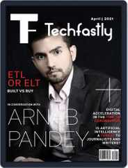 Techfastly (Digital) Subscription April 1st, 2021 Issue