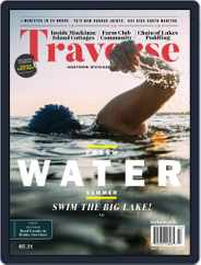Traverse, Northern Michigan's (Digital) Subscription July 1st, 2021 Issue