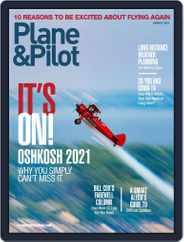 Plane & Pilot (Digital) Subscription August 1st, 2021 Issue