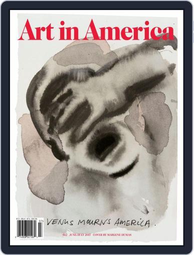 Art in America (Digital) June 1st, 2017 Issue Cover