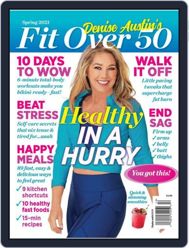 Denise Austin's Fit & Healthy Over 50 - Volume 3 Magazine (Digital) July 1st, 2021 Issue Cover