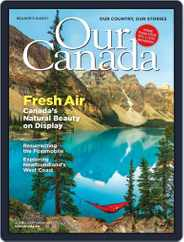 Our Canada (Digital) Subscription August 1st, 2021 Issue