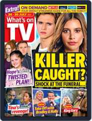What's on TV (Digital) Subscription July 24th, 2021 Issue
