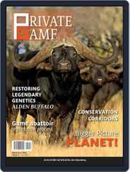 PRIVATE GAME | WILDLIFE RANCHING (Digital) Subscription July 1st, 2021 Issue