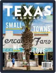 Texas Highways (Digital) Subscription August 1st, 2021 Issue
