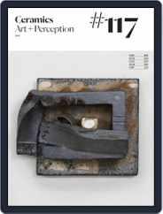 Ceramics: Art and Perception (Digital) Subscription July 20th, 2021 Issue