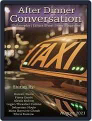 After Dinner Conversation: Philosophy | Ethics Short Story (Digital) Subscription August 1st, 2021 Issue