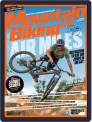 Mountain Biking UK (Digital) Subscription September 1st, 2021 Issue