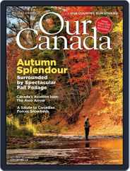 Our Canada (Digital) Subscription October 1st, 2021 Issue