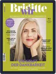 Brigitte WIR (Digital) Subscription September 1st, 2021 Issue