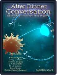 After Dinner Conversation: Philosophy | Ethics Short Story (Digital) Subscription October 1st, 2021 Issue