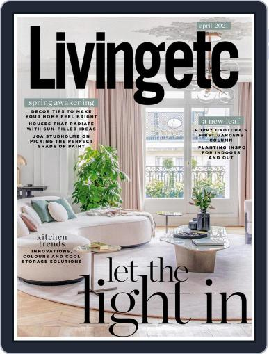 Living Etc Magazine (Digital) April 1st, 2021 Issue Cover