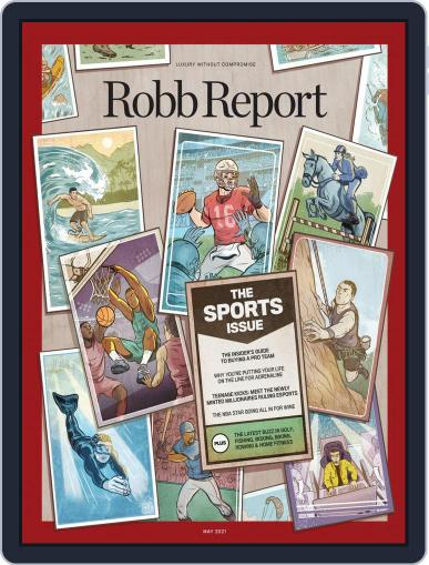 Robb Report Magazine (Digital) May 1st, 2021 Issue Cover