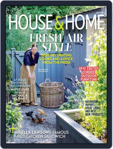 House & Home Magazine (Digital) June 1st, 2021 Issue Cover