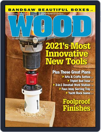 Wood Magazine (Digital) December 1st, 2020 Issue Cover