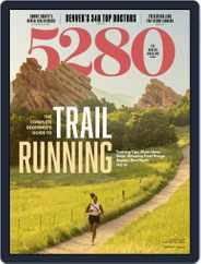 5280 Magazine (Digital) Subscription August 1st, 2021 Issue