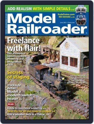 Model Railroader Magazine (Digital) June 1st, 2021 Issue Cover