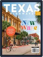 Texas Highways Magazine (Digital) Subscription June 1st, 2021 Issue