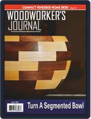 Woodworker's Journal Magazine (Digital) Subscription April 1st, 2021 Issue