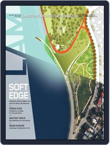 Landscape Architecture Magazine (Digital) May 1st, 2021 Issue Cover