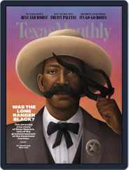 Texas Monthly (Digital) Subscription July 1st, 2021 Issue