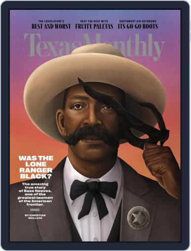 Texas Monthly July 1st, 2021 Digital Back Issue Cover