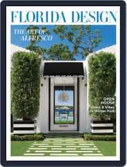 Florida Design – Digital Edition Magazine Subscription June 18th, 2021 Issue