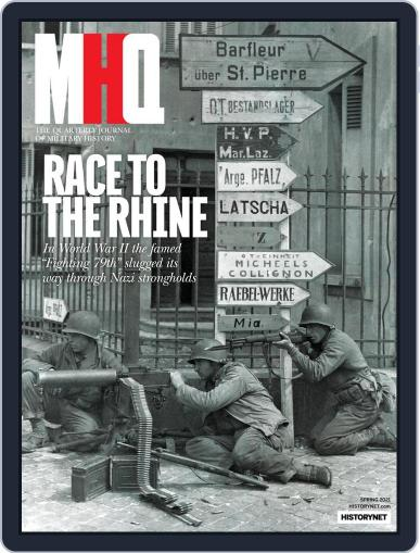 MHQ: The Quarterly Journal of Military History Magazine (Digital) March 23rd, 2021 Issue Cover