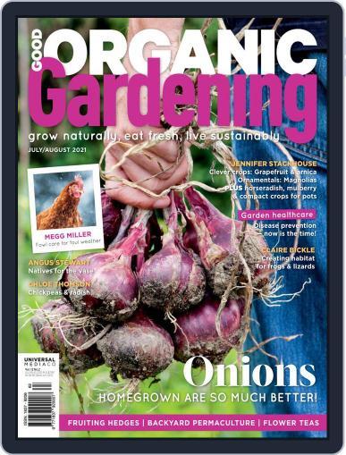 Good Organic Gardening Magazine (Digital) July 1st, 2021 Issue Cover