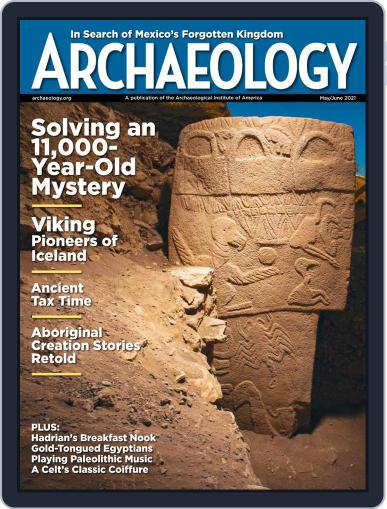 ARCHAEOLOGY Magazine (Digital) May 1st, 2021 Issue Cover