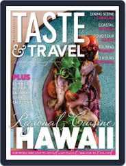 Taste and Travel International Magazine (Digital) Subscription July 1st, 2020 Issue