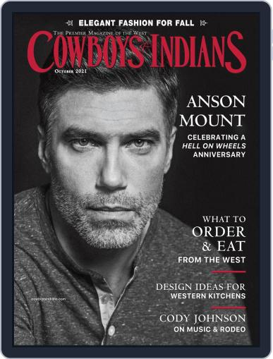 Cowboys & Indians Magazine (Digital) October 1st, 2021 Issue Cover