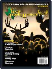 The Journal of the Texas Trophy Hunters Magazine (Digital) Subscription March 1st, 2021 Issue
