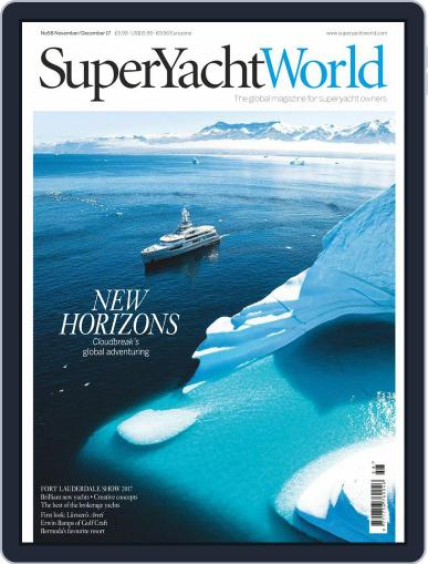 SuperYacht World Magazine (Digital) November 1st, 2017 Issue Cover