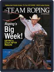 The Team Roping Journal Magazine (Digital) Subscription June 1st, 2021 Issue