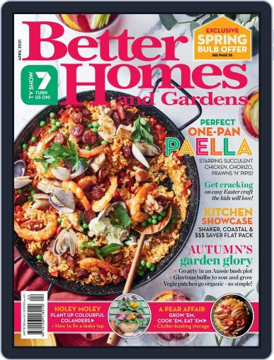 Better Homes and Gardens Australia Magazine (Digital) April 1st, 2021 Issue Cover