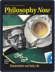 Philosophy Now Magazine (Digital) Subscription August 1st, 2021 Issue