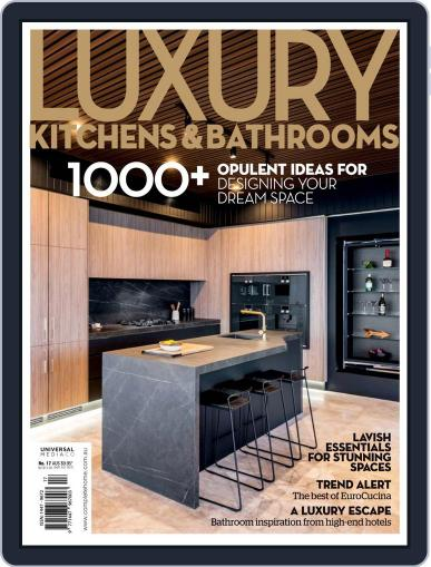 Luxury Kitchens & Bathrooms September 22nd, 2018 Digital Back Issue Cover