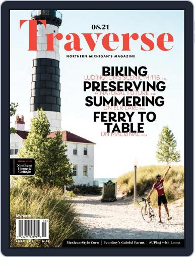 Traverse, Northern Michigan's Magazine (Digital) August 1st, 2021 Issue Cover